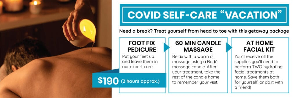 Foot Fix pedicure, 60min Candle Massage and At Home Facial Kit to enjoy TWO facials at home. $190 for 2 hour package.